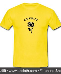 Over It Rose Flower T-Shirt