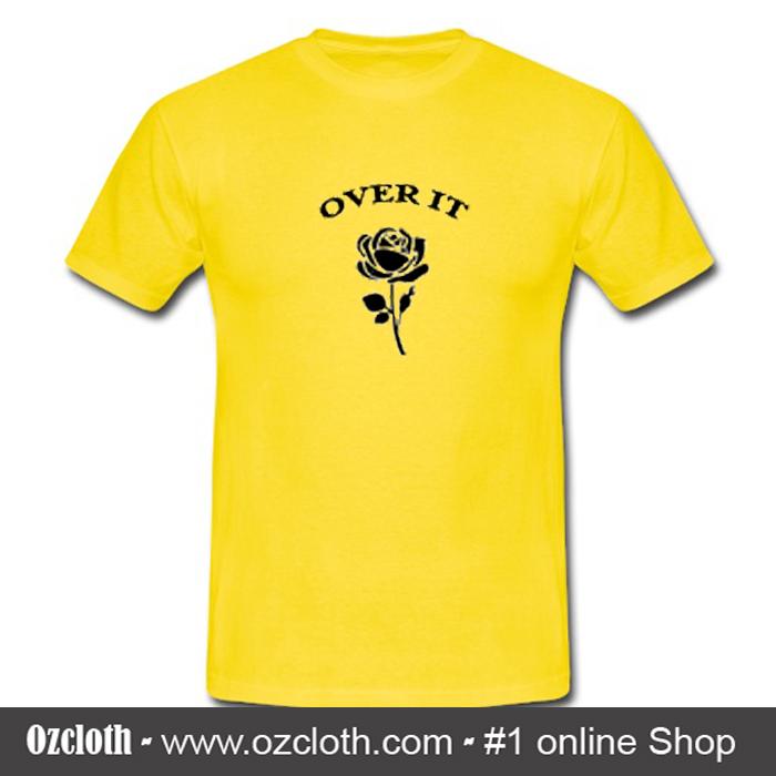 Over It Rose Flower T-Shirt