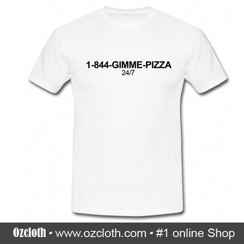1-844-Gimme_Pizza_T-Shirt2