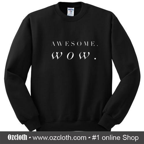 Awesome_WOW_Sweatshirt