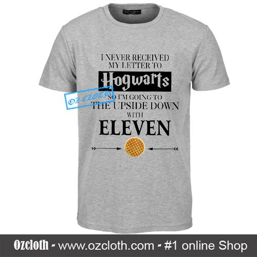 I_m_Going_To_Upside_Down_With_Eleven_T-Shirt2