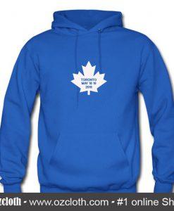 Toronto 18 19 2018 HoodieToronto 18 19 2018 Hoodie