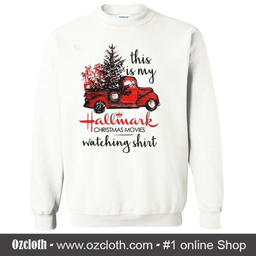This Is My Hallmark Christmas Sweatshirt