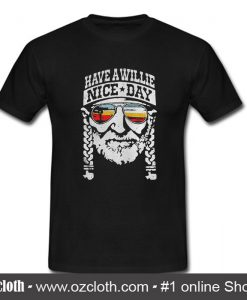 Willie Nelson Have A Willie Nice Day T Shirt