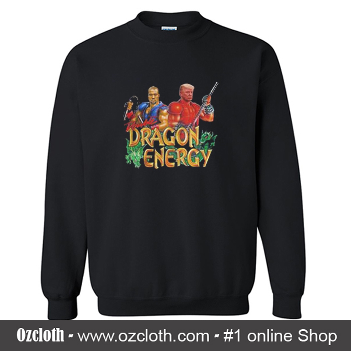 Sweatshirt Donald Dragon Kanye Double West Trump And Energy lJF1TKc