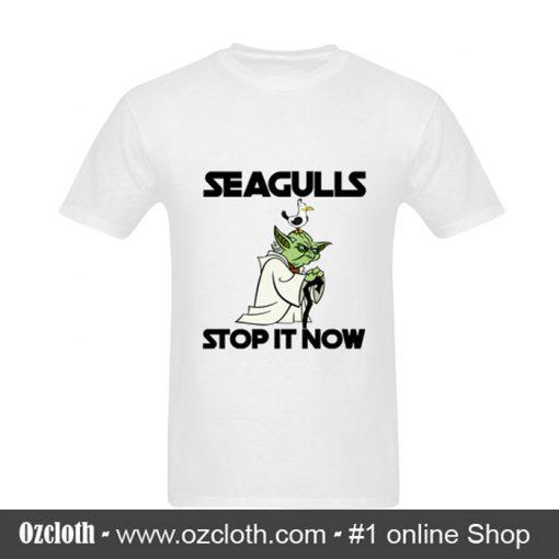 Yoda Seagulls Stop It Now White T – Shirt