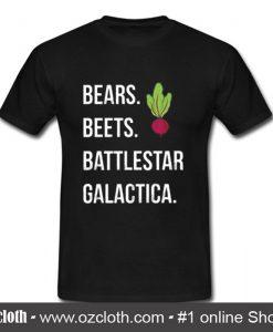 Bears Beets Battlestar Galactica T Shirt (Oztmu)