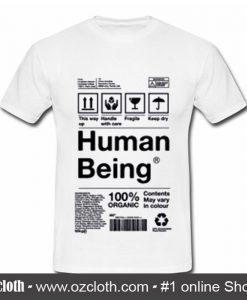 Human Being T Shirt (Oztmu)