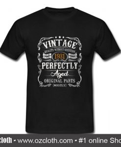 1931 Vintage Funny 88th Birthday T Shirt (Oztmu)