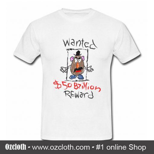 Mr Potato Head Wanted T Shirt (Oztmu)