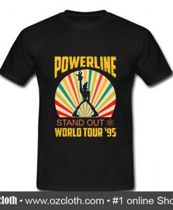 Powerline Stand Out World Tour T Shirt (Oztmu)