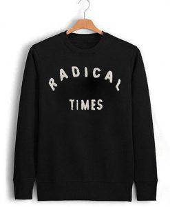 Radical Times Sweatshirt (Oztmu)