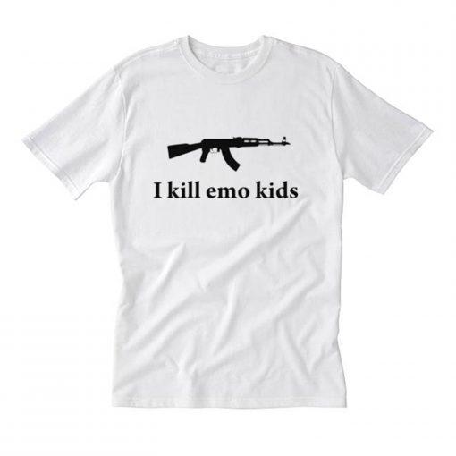 I Kill Emo Kids T Shirt (Oztmu)